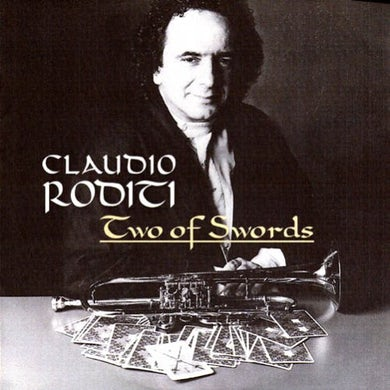 Claudio Roditi TWO OF SWORDS CD
