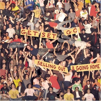 Get Set Go SELLING OUT & GOING HOME CD