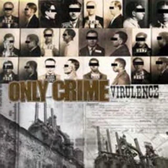 Only Crime VIRULENCE Vinyl Record