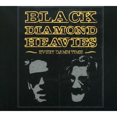 Black Diamond Heavies EVERY DAMN TIME CD