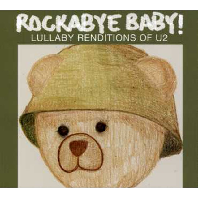 Rockabye Baby LULLABY RENDITIONS OF U2 CD