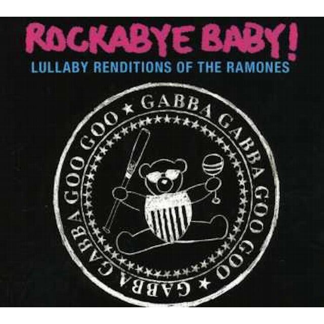 Rockabye Baby LULLABY RENDITIONS OF THE RAMONES CD