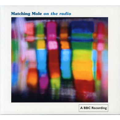 Matching Mole ON THE RADIO CD