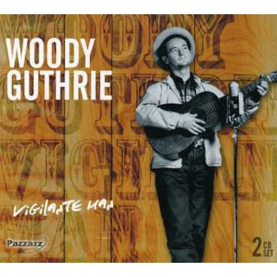 Woody Guthrie VIGILANTE MAN CD