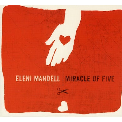 Eleni Mandell MIRACLE OF FIVE CD
