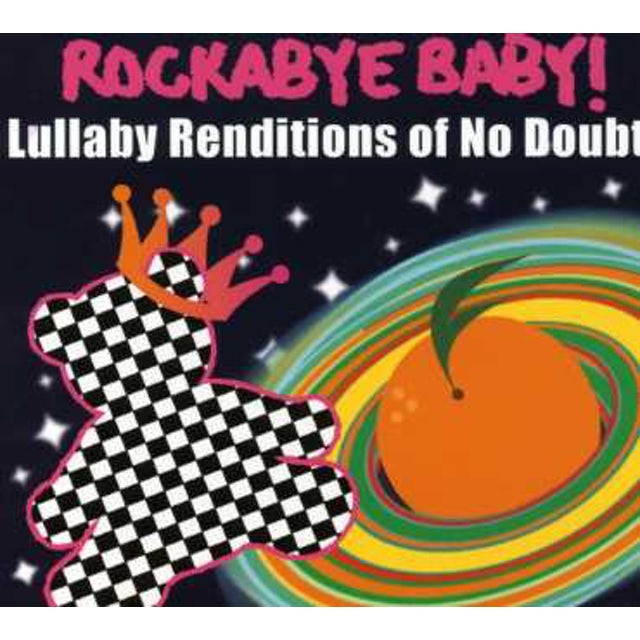 Rockabye Baby LULLABY RENDITIONS OF NO DOUBT CD