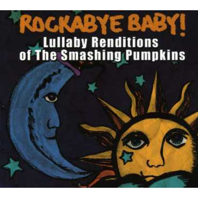 Rockabye Baby LULLABY RENDITIONS OF THE SMASHING PUMPKINS CD