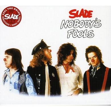 Slade NOBODY'S FOOL CD