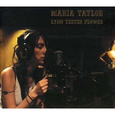 Maria Taylor LYNN TEETER FLOWER CD