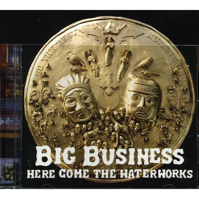 Big Business HERE COME THE WATERWORKS CD