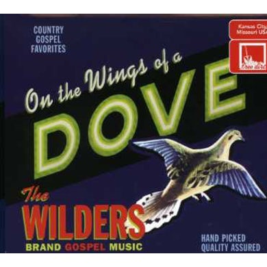 Wilders ON THE WINGS OF A DOVE CD
