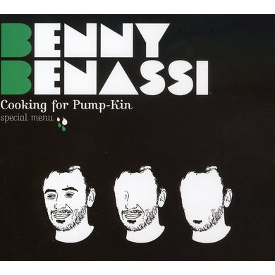 Benny Benassi COOKING FOR PUMP-KIN SPECIAL MENU CD