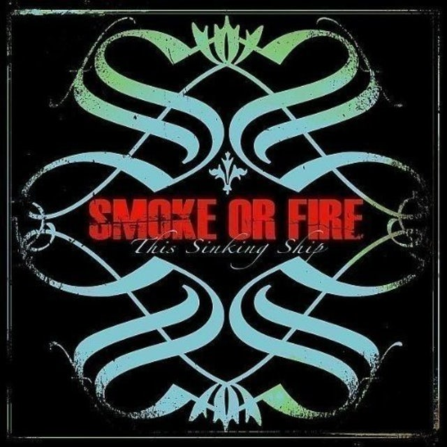Smoke Or Fire THIS SINKING SHIP Vinyl Record