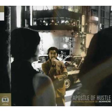 Apostle Of Hustle NATIONAL ANTHEM OF NOWHERE CD