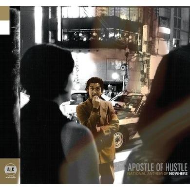 Apostle Of Hustle NATIONAL ANTHEM OF NOWHERE Vinyl Record
