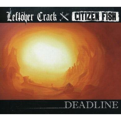 Leftover Crack / Citizen Fish DEADLINE CD