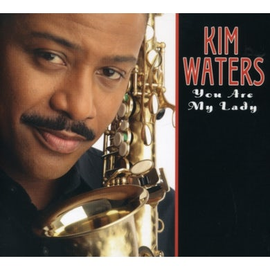 Kim Waters YOU ARE MY LADY CD
