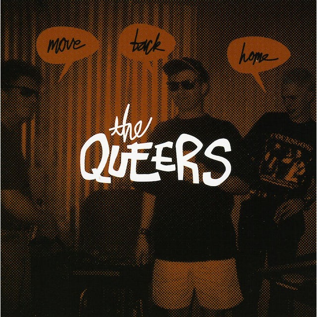 Queers MOVE BACK HOME CD