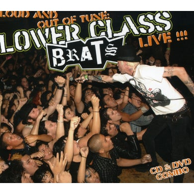 Lower Class Brats LOUD & OUT OF TUNE CD
