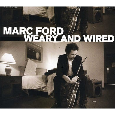 Marc Ford WEARY & WIRED CD