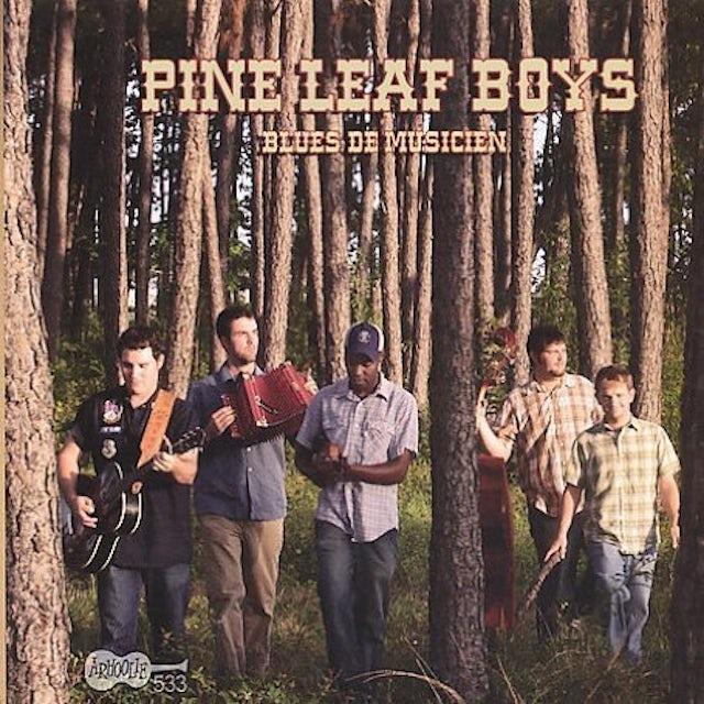 Pine Leaf Boys BLUES DE MUSICIEN CD