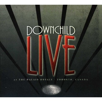 Downchild LIVE AT THE PALAIS ROYALE CD