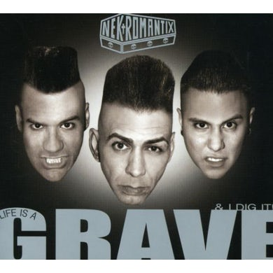 Nekromantix LIFE IS A GRAVE & I DIG IT CD