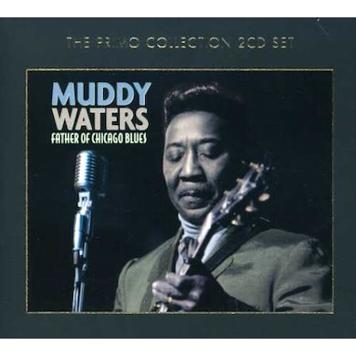 Muddy Waters FATHER OF CHICAGO BLUES CD