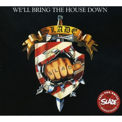 Slade WE'LL BRING THE HOUSE DOWN CD