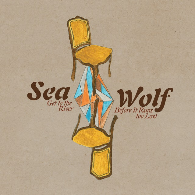 Sea Wolf GET TO THE RIVER BEFORE IT RUNS TOO LOW CD