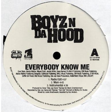 Boyz N Da Hood EVERYBODY KNOW ME Vinyl Record