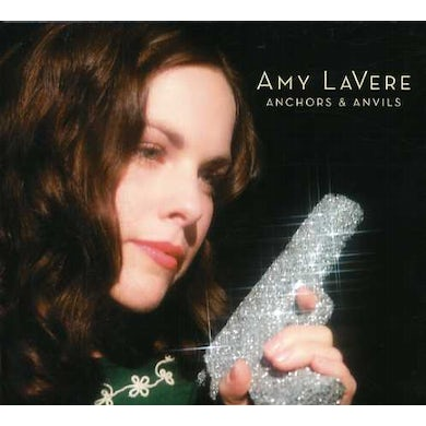 Amy Lavere ANCHORS & ANVILS CD