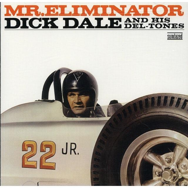 Dick Dale & Del-Tones MR ELIMINATOR CD