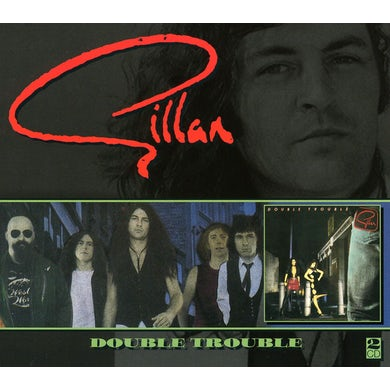 Gillan DOUBLE TROUBLE CD - UK Release