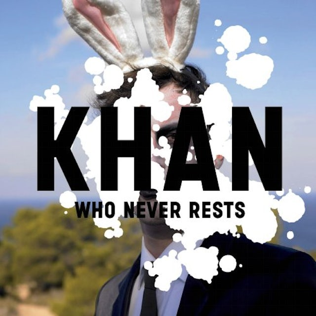 Khan WHO NEVER RESTS CD