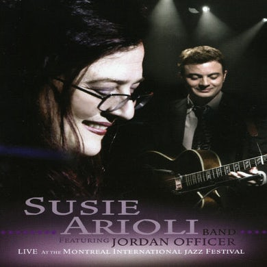 Susie Arioli LIVE AT MONTREAL INT'L JAZZ FESTIVAL DVD