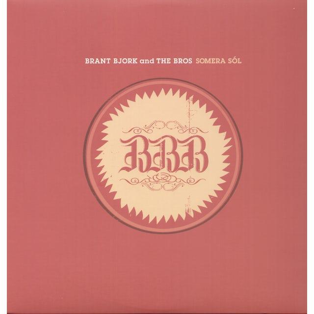 Brant Bjork & The Bros SOMERO SOL Vinyl Record
