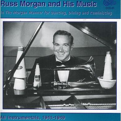 Russ Morgan MUSIC IN THE MORGAN MANNER: FOR DANCING CD