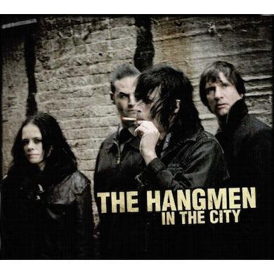 The Hangmen IN THE CITY CD