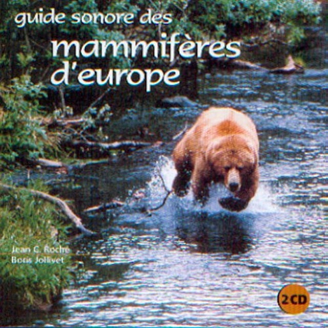 Sounds of Nature SOUND GUIDE TO EUROPE'S MAMMALS CD