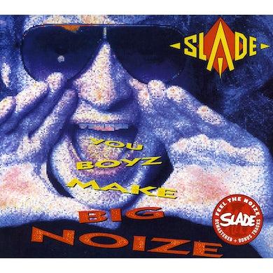 Slade YOU BOYZ MAKE BIG NOIZE CD