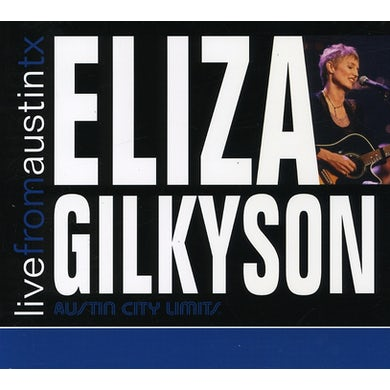 Eliza Gilkyson LIVE FROM AUSTIN TEXAS CD