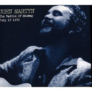 John Martyn BATTLE OF MEDWAY: JULY 17TH 1973 CD