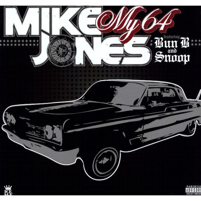 Mike Jones MY 64 / LIKE WHAT I GOT Vinyl Record