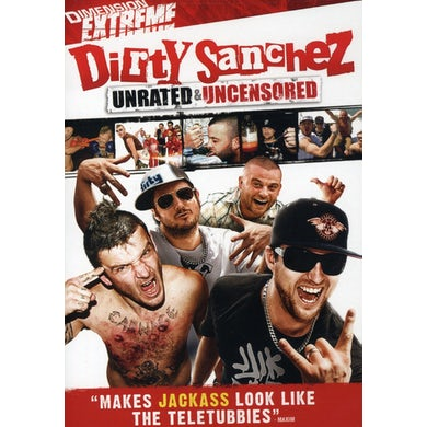 DIRTY SANCHEZ DVD