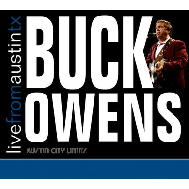 Buck Owens LIVE FROM AUSTIN TEXAS CD
