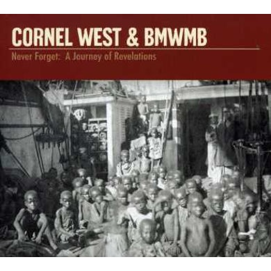 Cornel West NEVER FORGET: A JOURNEY OF REVELATIONS CD