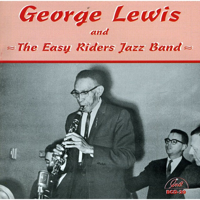 George Lewis THE EASY RIDERS JAZZ BAND CD