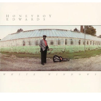 David Honeyboy Edwards WHITE WINDOWS CD