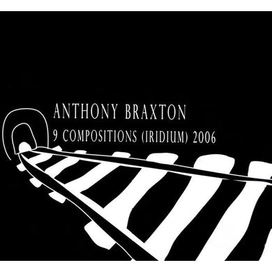 Anthony Braxton 9 COMPOSITIONS IRIDIUM 2006 CD